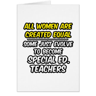 Todas las mujeres son igual creado. Ed especial. P Tarjeta De Felicitación