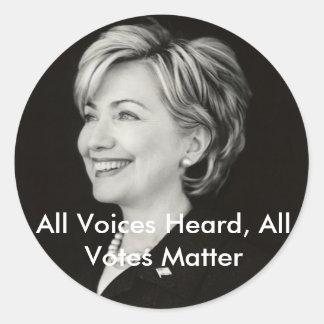 Todas las voces oídas, todos los votos… pegatina redonda