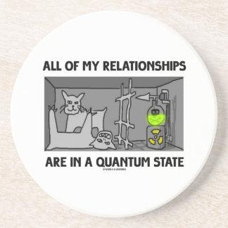 Todas mis relaciones están en un estado de Quantum Posavasos Cerveza