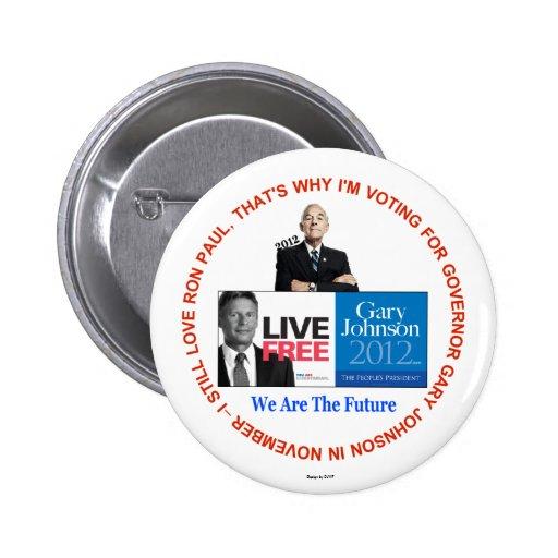 Todavía amo el botón de Ron Paul Gary Johnson Pins