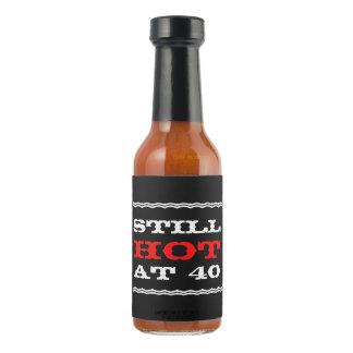 Todavía caliente en el 40.o humor divertido del salsa picante