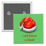 Todavía creo en el botón de Santa Pin