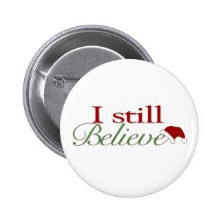 Todavía creo (en Santa) Pins
