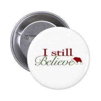 Todavía creo en Santa Pin Redondo 5 Cm