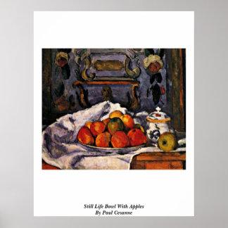 Todavía cuenco de la vida con las manzanas de Paul Poster