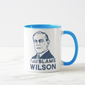 Todavía culpo a Woodrow Wilson Taza