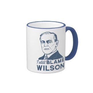 Todavía culpo a Woodrow Wilson Tazas De Café