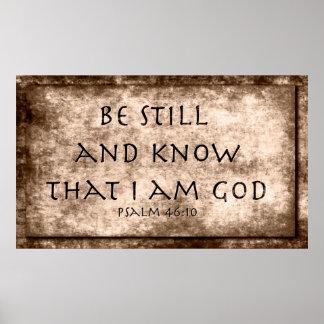 Todavía esté y sepa que soy DIOS. 46:10 del salmo Poster