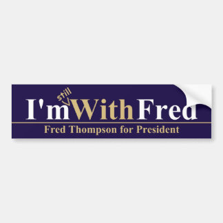 TODAVÍA estoy con Fred Pegatina Para Auto