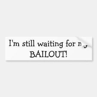 Todavía estoy esperando a mi pegatina para el para pegatina de parachoque