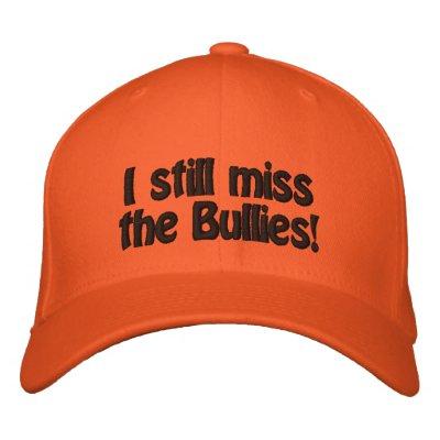 ¡Todavía falto a los matones! Gorra Gorras Bordadas