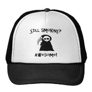 ¿Todavía fumando? ¡Impresionante! gorra