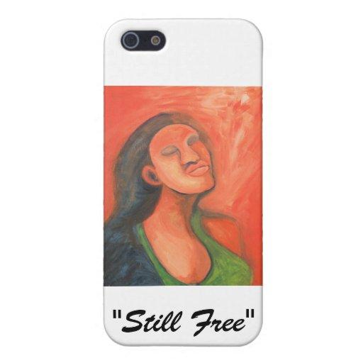 """""""Todavía libere """" iPhone 5 Funda"""