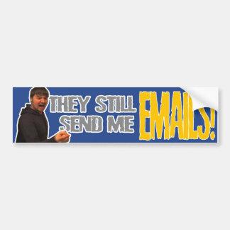 ¡Todavía me envían correos electrónicos! Pegatina De Parachoque