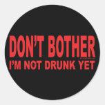 Todavía me no beben etiqueta redonda