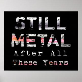 Todavía metal después de todos estos años impresiones