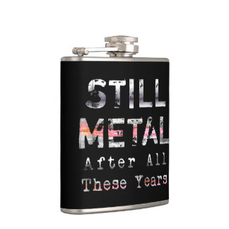 Todavía metal después de todos estos años petaca