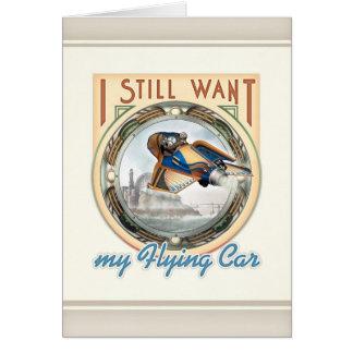 Todavía quiero mi tarjeta de felicitación del coch