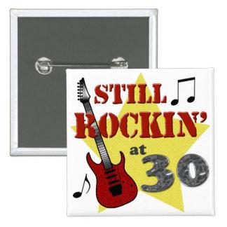 Todavía Rockin en 30 Pin Cuadrado
