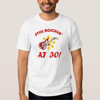 ¡Todavía Rockin en 30! Remera