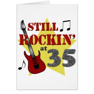 Todavía Rockin en 35 Tarjeta De Felicitación