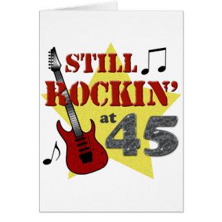 Todavía Rockin en 45 Tarjeta De Felicitación