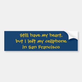 Todavía tenga mi corazón, pero dejé mi cellphonein pegatina para auto