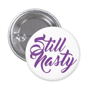 Todavía un mini botón de la mujer desagradable pin redondo de 1 pulgada