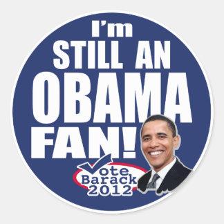 Todavía una fan de Obama Pegatina Redonda
