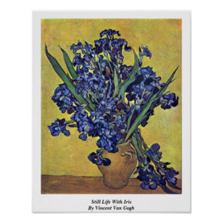 Todavía vida con el iris de Vincent van Gogh Poster