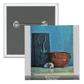 Todavía vida con el lagarto de Edgar Degas Pins