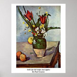 Todavía vida de tulipanes y de manzanas de Paul Ce Poster
