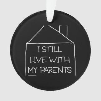 Todavía vivo con mis padres