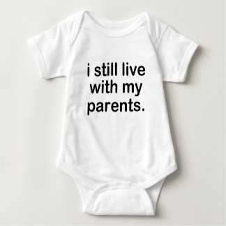 Todavía vivo con mis padres body para bebé