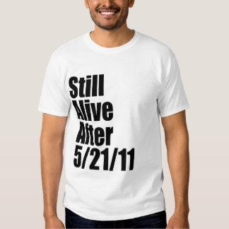 Todavía vivo después del éxtasis 5/21/11 puede el camisas