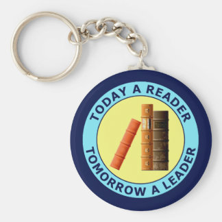 TODAY A READER TOMORROW A LEADER KEYCHAIN