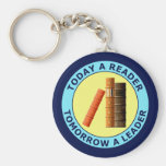 TODAY A READER TOMORROW A LEADER KEYCHAINS