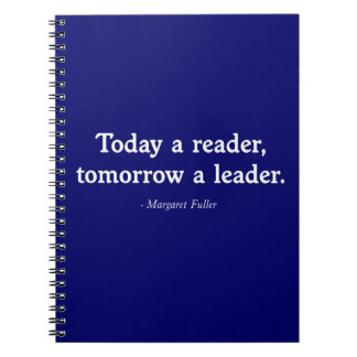 Today a Reader, Tomorrow a Leader Note Books