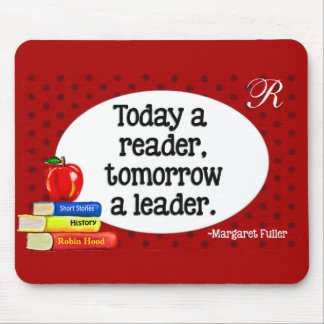 Today  A Reader Tomorrow A Leader Red Polka Dots Mouse Pad