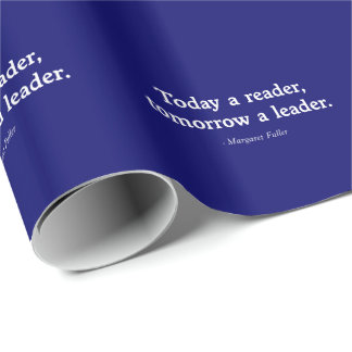 Today a Reader, Tomorrow a Leader Wrapping Paper