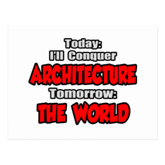 Today Architecture...Tomorrow, The World Postcard