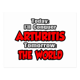 Today Arthritis .. Tomorrow, The World Post Card