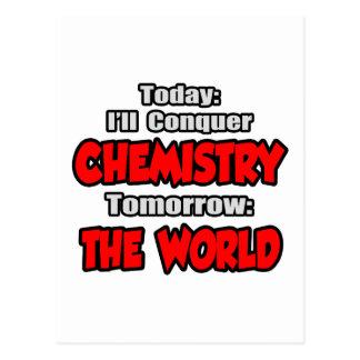 Today, Chemistry...Tomorrow, The World Postcard