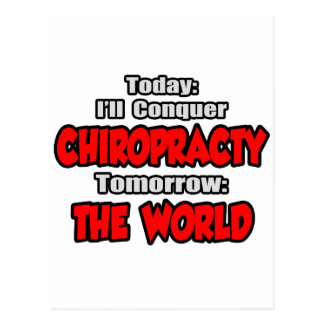 Today Chiropracty...Tomorrow, The World Postcard