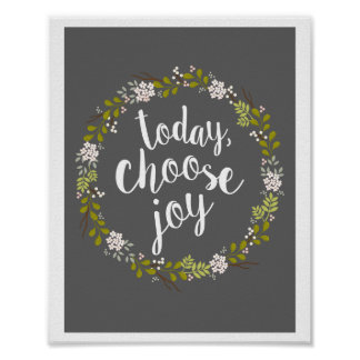 Today, Choose Joy Inspirational Quote Art Print