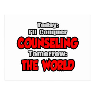 Today Counseling...Tomorrow, The World Postcard