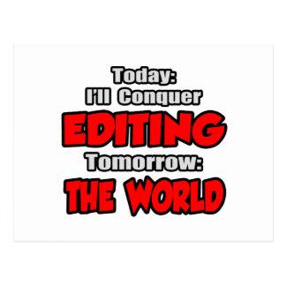 Today Editing...Tomorrow, The World Postcard