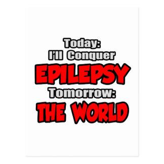 Today Epilepsy .. Tomorrow, The World Postcard