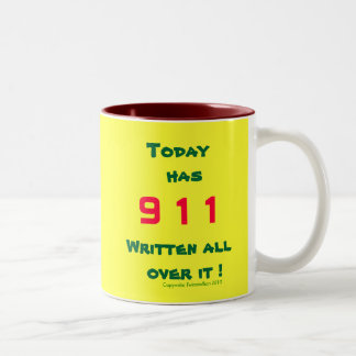 Today has 911 written all over it ! mug