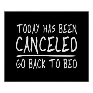 Today Has Been Cancelled Poster